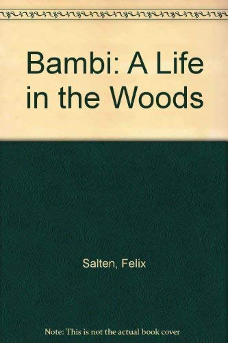9780671651367: Bambi: A Life in the Woods