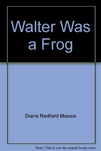 9780671651589: Walter was a frog