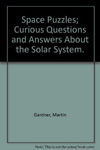 9780671651824: Space Puzzles; Curious Questions and Answers About the Solar System.
