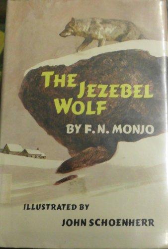 The Jezebel Wolf: Monjo, F N