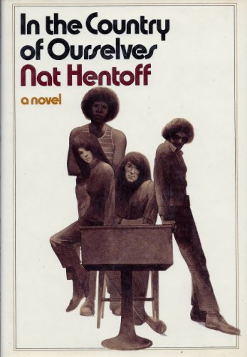 In The Country Of Ourselves (0671651978) by Hentoff, Nat