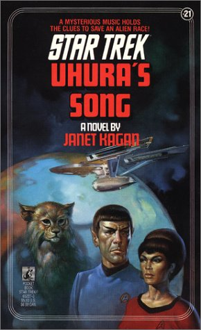 Uhura's Song (Star Trek, No 21) (0671652273) by Janet Kagan