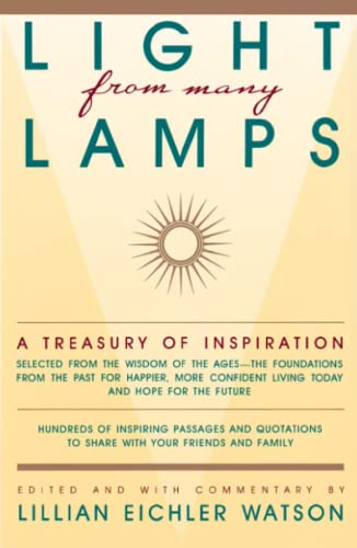 Light from Many Lamps: A Treasury of: Lillian Eichler Watson