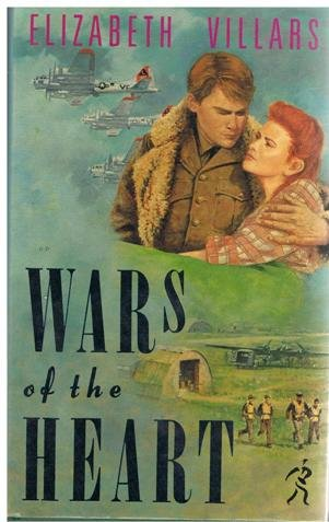 Wars of the Heart: ELIZABETH VILLARS