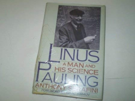 9780671653118: Linus Pauling: A Man and His Science