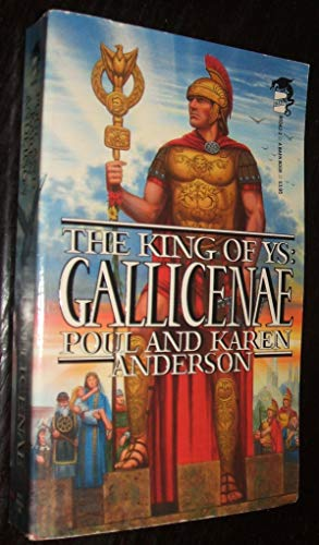The King of Ys: Gallicenae: Anderson, Poul; Anderson,