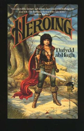 9780671653446: Heroing - Or, How He Wound Down the World