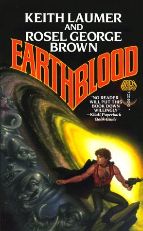 Earthblood: Laumer, Keith; Brown, Rosel George