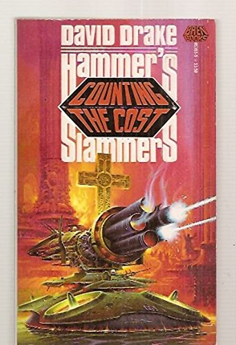 9780671653552: Counting the Cost: Hammer's Slammers