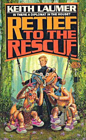 Retief to the Rescue (Jaime Retief Series #12) (0671653768) by Keith Laumer