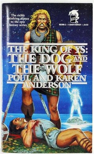 The Dog and the Wolf (The King: Anderson, Poul; Anderson,