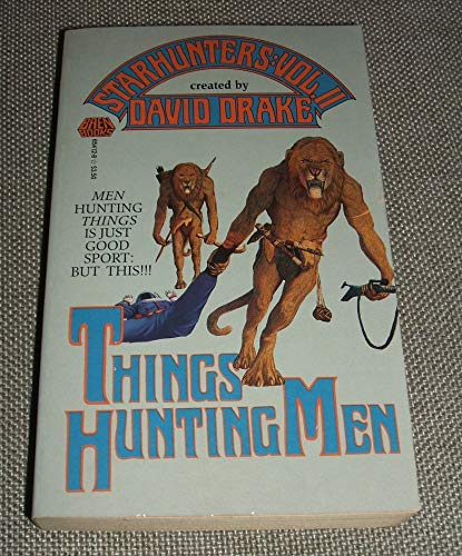 9780671654122: THINGS HUNTING MEN (Starhunters)