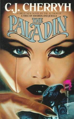 The Paladin (9780671654177) by C.J. Cherryh