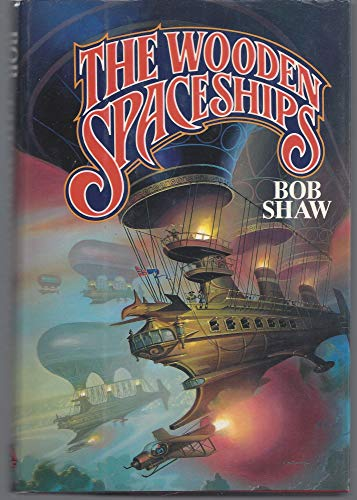 9780671654191: The Wooden Spaceships
