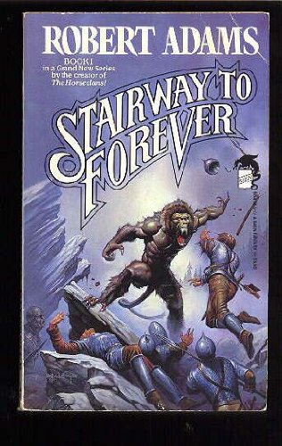 The Stairway to Forever: Adams, Robert