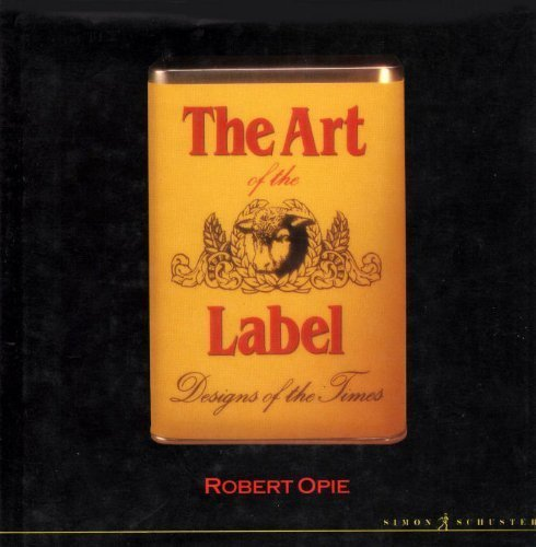 9780671654412: Art of the Label: Designs of the Times