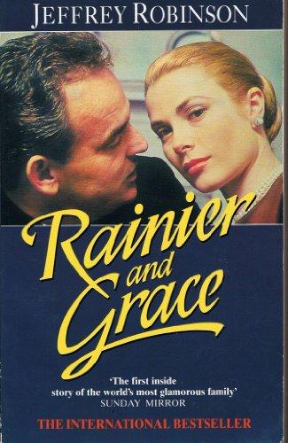 9780671655037: Rainier and Grace: Inside Monaco and the House of Grimaldi