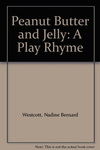 9780671655198: Peanut Butter and Jelly: A Play Rhyme