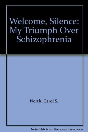 9780671655259: Welcome, Silence: My Triumph Over Schizophrenia