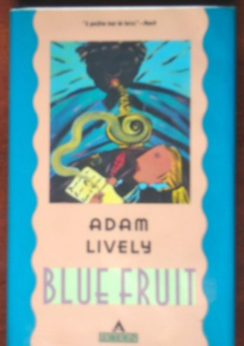Blue Fruit: Lively, Adam
