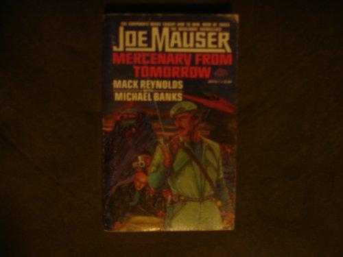 Joe Mauser Mercenary From Tomorrow: Mack Reynolds