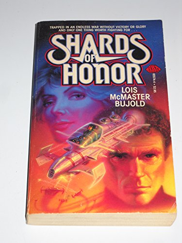 Shards of Honor: Lois McMaster Bujold