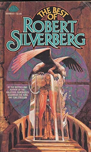 9780671655860: The Best of Robert Silverberg