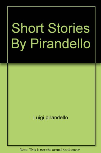 Short Stories By Pirandello (9780671656515) by Luigi pirandello