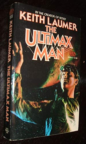 The Ultimax Man (Baen, Sci-Fi) (9780671656522) by Keith Laumer