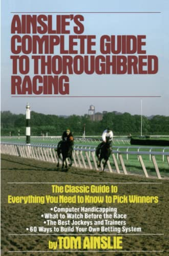 9780671656553: Ainslie's Complete Guide to Thoroughbred Racing