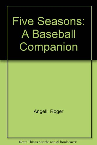 9780671656928: Five Seasons: A Baseball Companion
