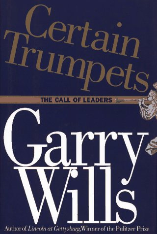 9780671657024: Certain Trumpets: The Call of Leaders
