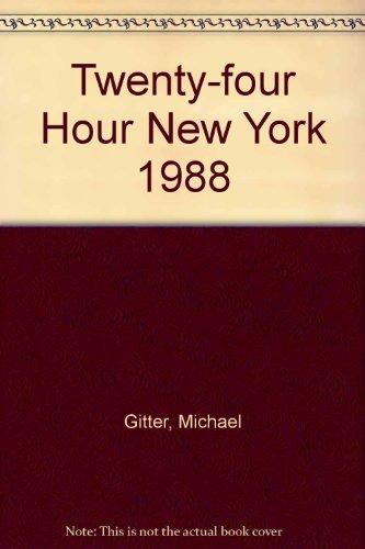 Twenty-four Hour New York 1988: Gitter, Michael