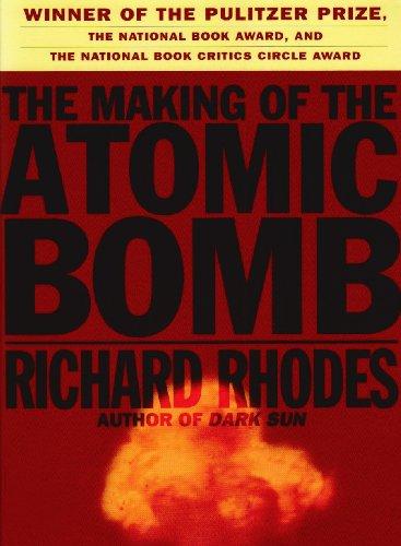 Making of the Atomic Bomb: Rhodes, Richard
