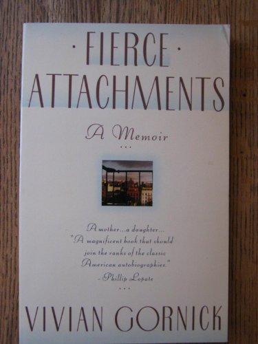 9780671657574: Fierce Attachments: A Memoir (Touchstone Book)