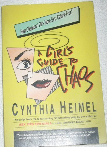 A Girl's Guide to Chaos (0671657593) by Heimel, Cynthia