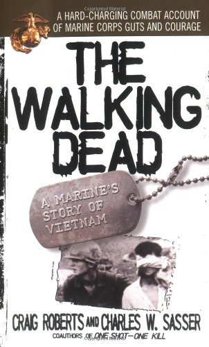 9780671657772: The Walking Dead: A Marine's Story of Vietnam