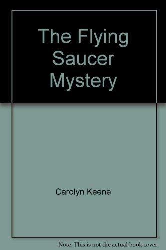 The Flying Saucer Mystery (Nancy Drew Mystery Stories Ser., No. 58): Keene, Carolyn