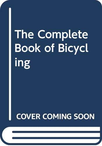 9780671658038: The Complete Book of Bicycling
