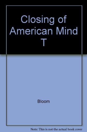 9780671658069: The Closing of the American Mind
