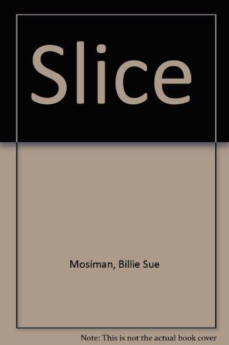 SLICE: MOSIMAN, BILLIE SUE
