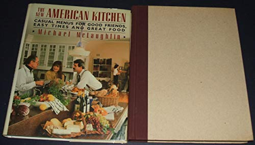 The New American Kitchen (9780671658267) by Michael McLaughlin