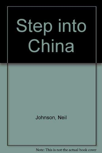 Step into China: Johnson, Neil