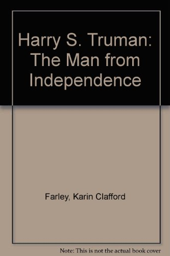 9780671658533: Harry S. Truman: The Man from Independence