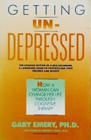 9780671658915: Getting Undepressed: How a Woman Can Change Her Life Through Cognitive Therapy (A Touchstone book)