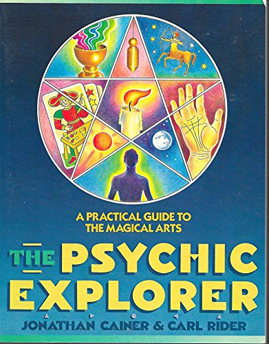 9780671659455: The Psychic Explorer: A Practical Guide to the Magical Arts