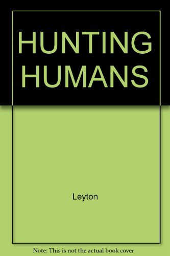 9780671659615: Title: Hunting Humans Inside The Minds Of Mass Murderers