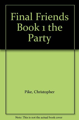 9780671659677: Final Friends Book 1: The Party