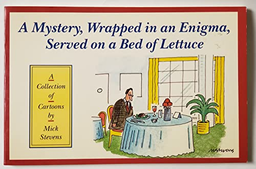 Mystery Wrapped in an Enigma: Stevens