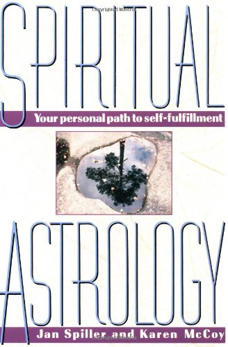 Spiritual Astrology. Your Personal Path to Self-fulfillment.